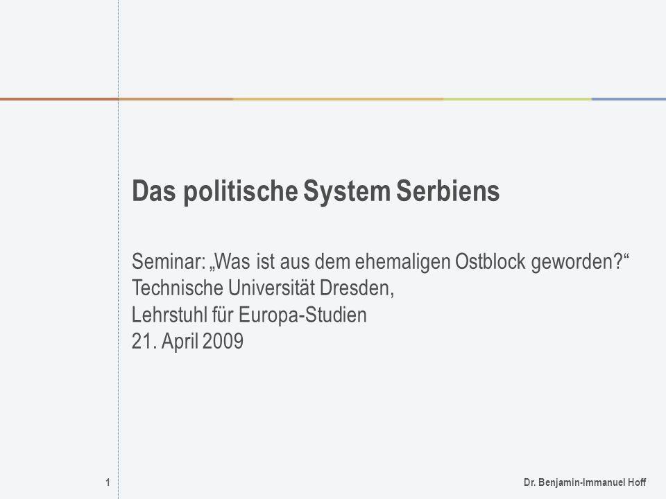 Das politische System Serbiens