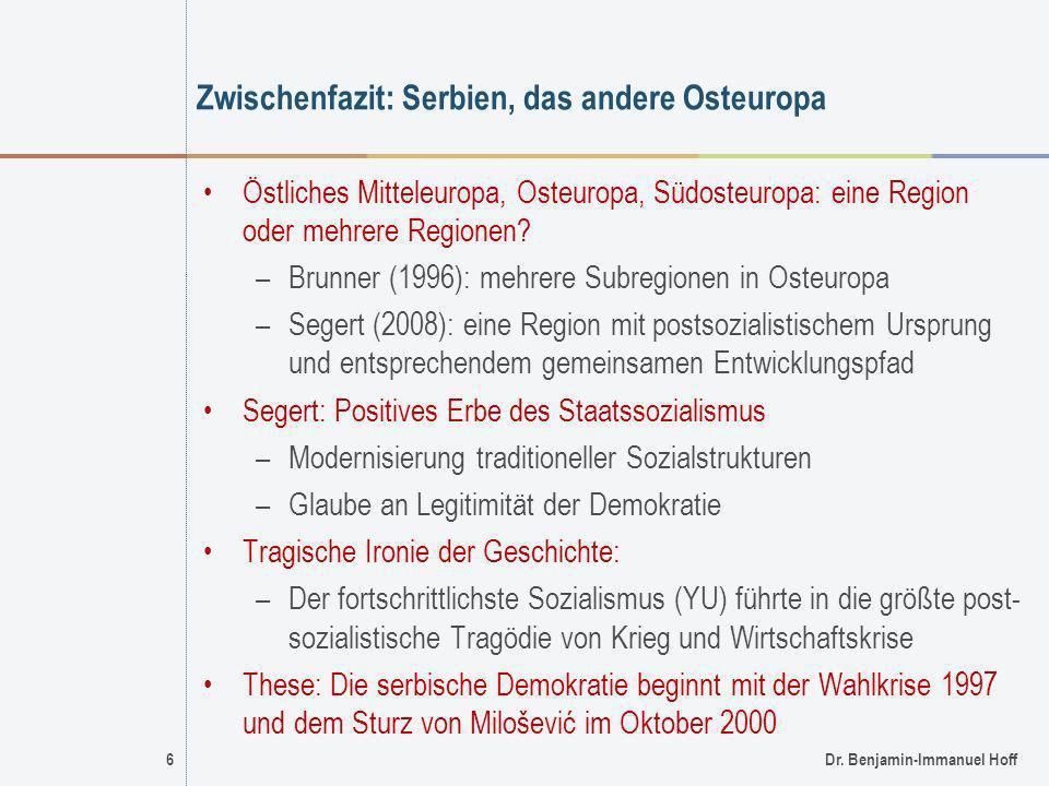 Zwischenfazit: Serbien, das andere Osteuropa