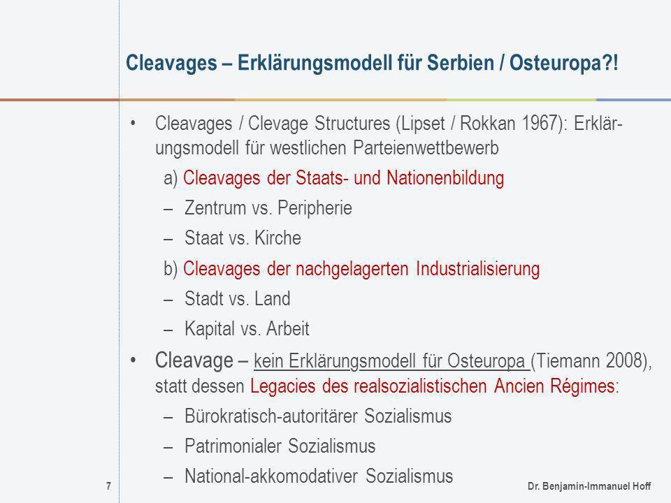 Cleavages – Erklärungsmodell für Serbien / Osteuropa !