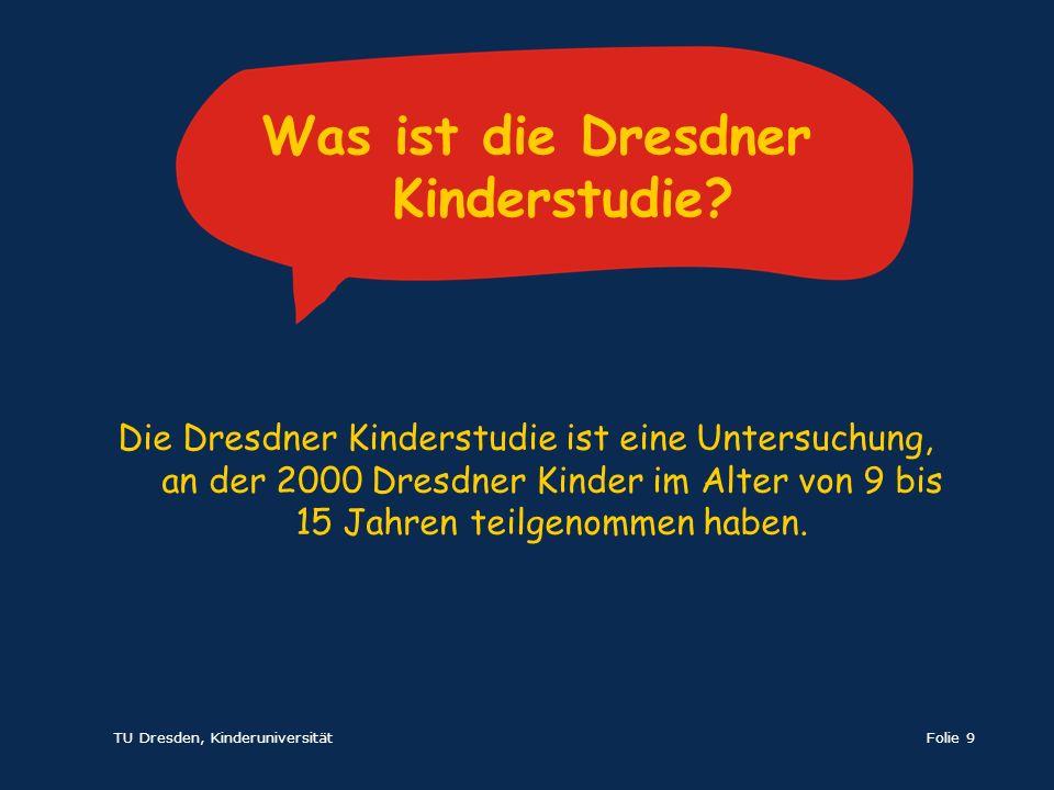 Was ist die Dresdner Kinderstudie
