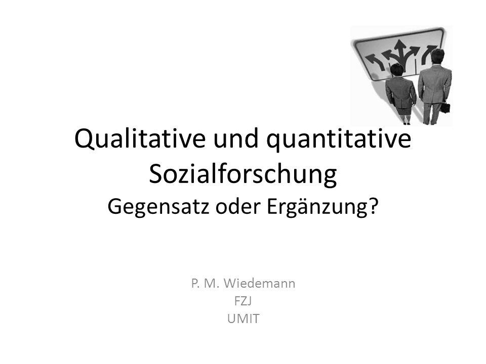 Qualitative und quantitative Sozialforschung Gegensatz oder Ergänzung