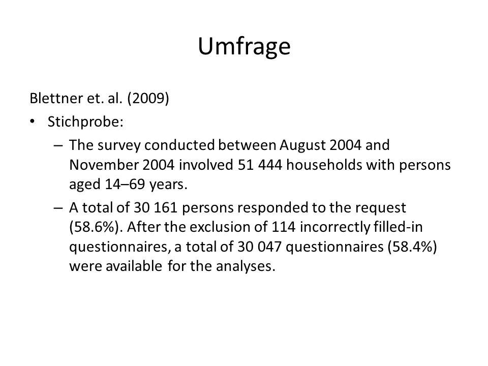 Umfrage Blettner et. al. (2009) Stichprobe: