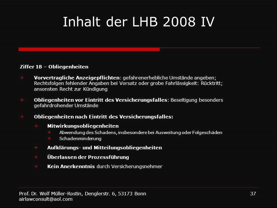 Inhalt der LHB 2008 IV Ziffer 18 – Obliegenheiten