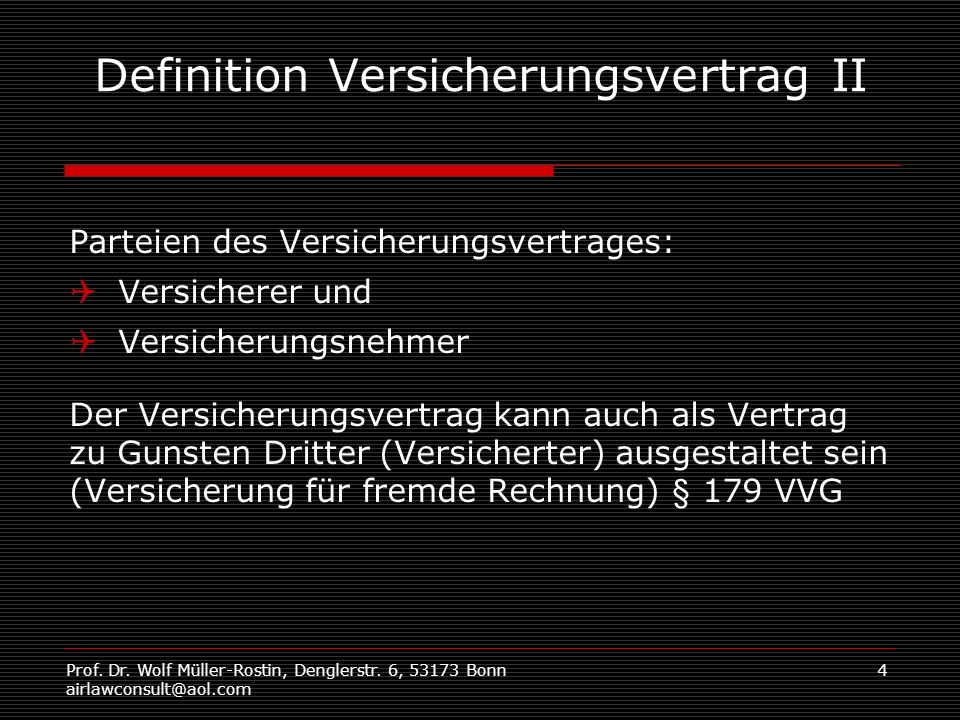 Definition Versicherungsvertrag II