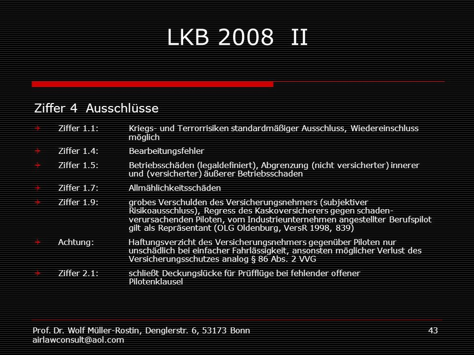 LKB 2008 II Ziffer 4 Ausschlüsse