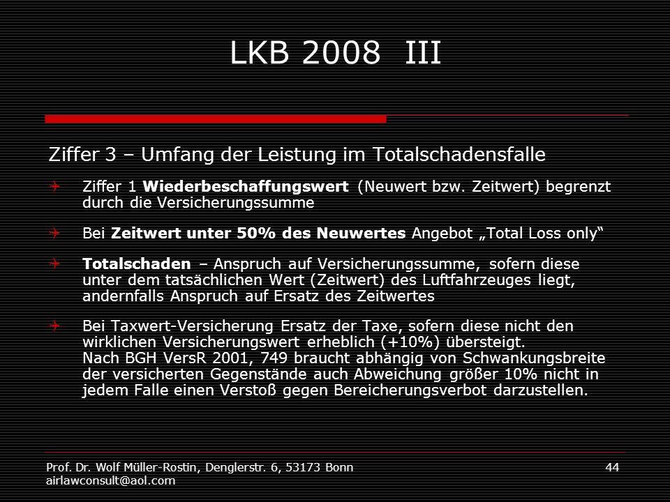 LKB 2008 III Ziffer 3 – Umfang der Leistung im Totalschadensfalle