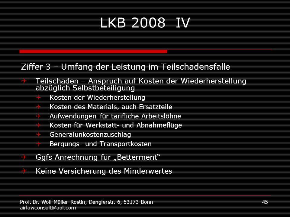 LKB 2008 IV Ziffer 3 – Umfang der Leistung im Teilschadensfalle