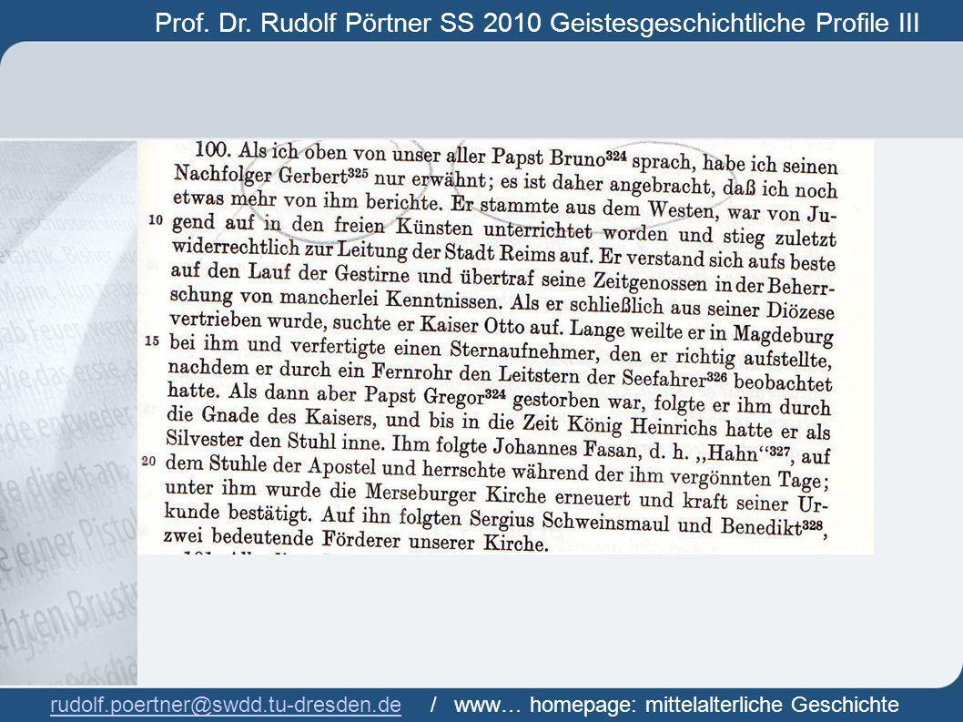 Prof. Dr. Rudolf Pörtner SS 2010 Geistesgeschichtliche Profile III