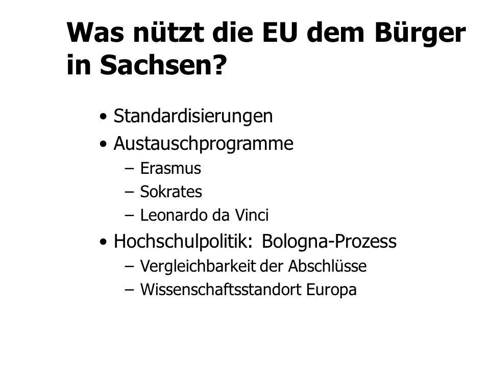 Was nützt die EU dem Bürger in Sachsen