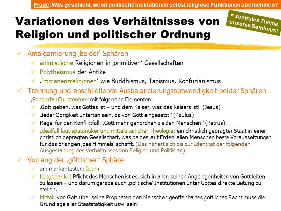 Variationen des Verhältnisses von Religion und politischer Ordnung