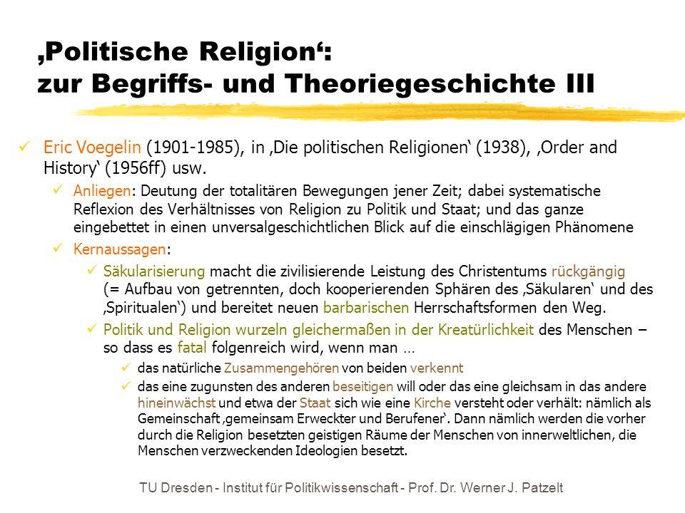 'Politische Religion': zur Begriffs- und Theoriegeschichte III