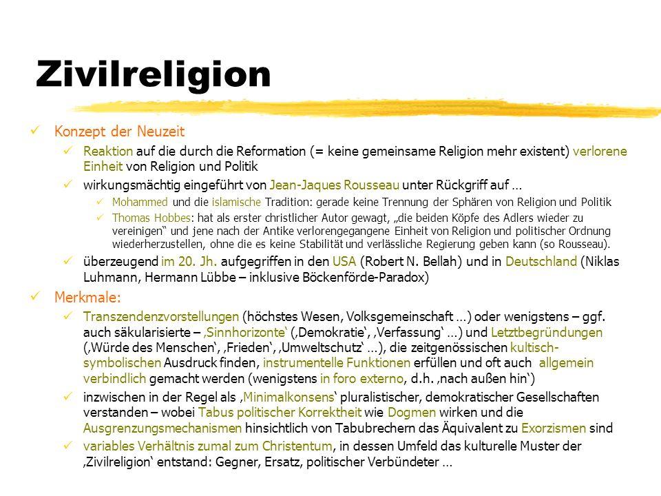 Zivilreligion Konzept der Neuzeit Merkmale: