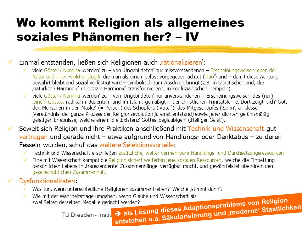 Wo kommt Religion als allgemeines soziales Phänomen her – IV