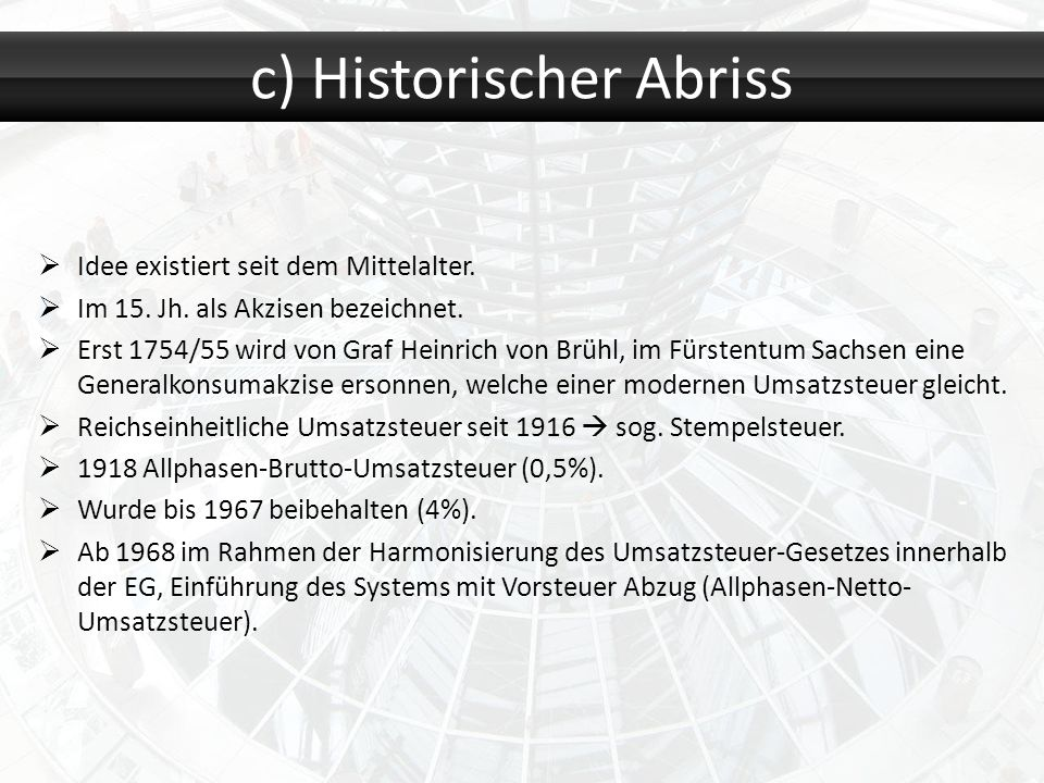 c) Historischer Abriss