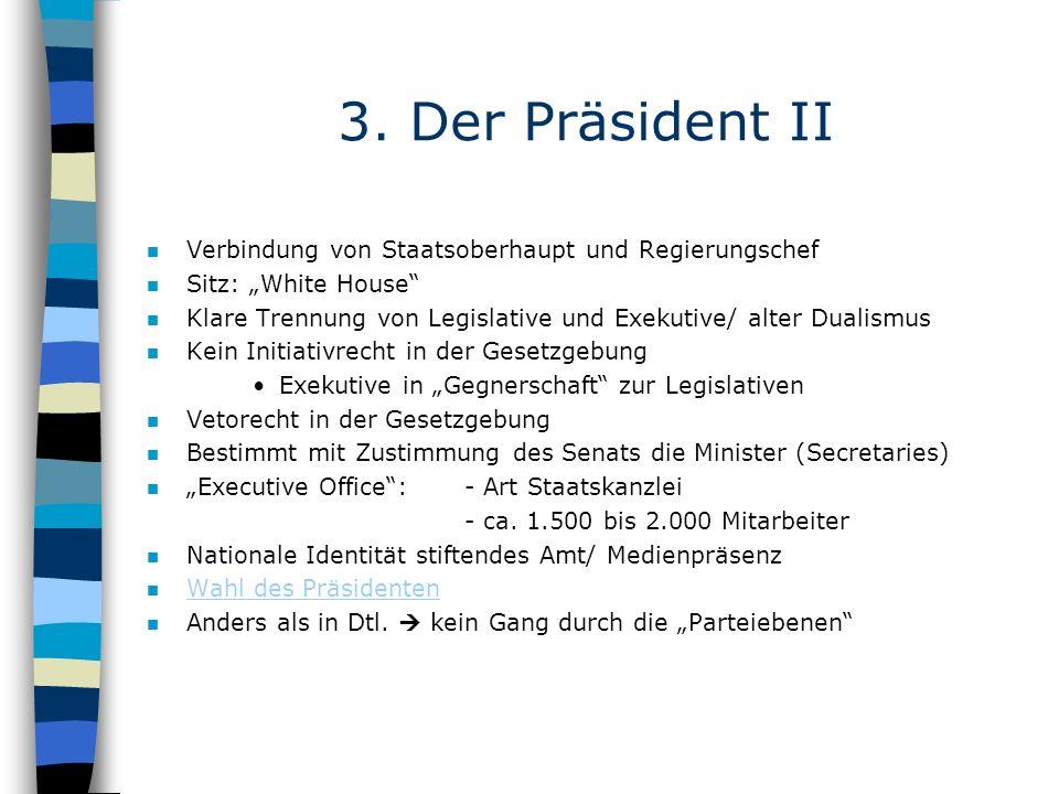 3. Der Präsident II Verbindung von Staatsoberhaupt und Regierungschef