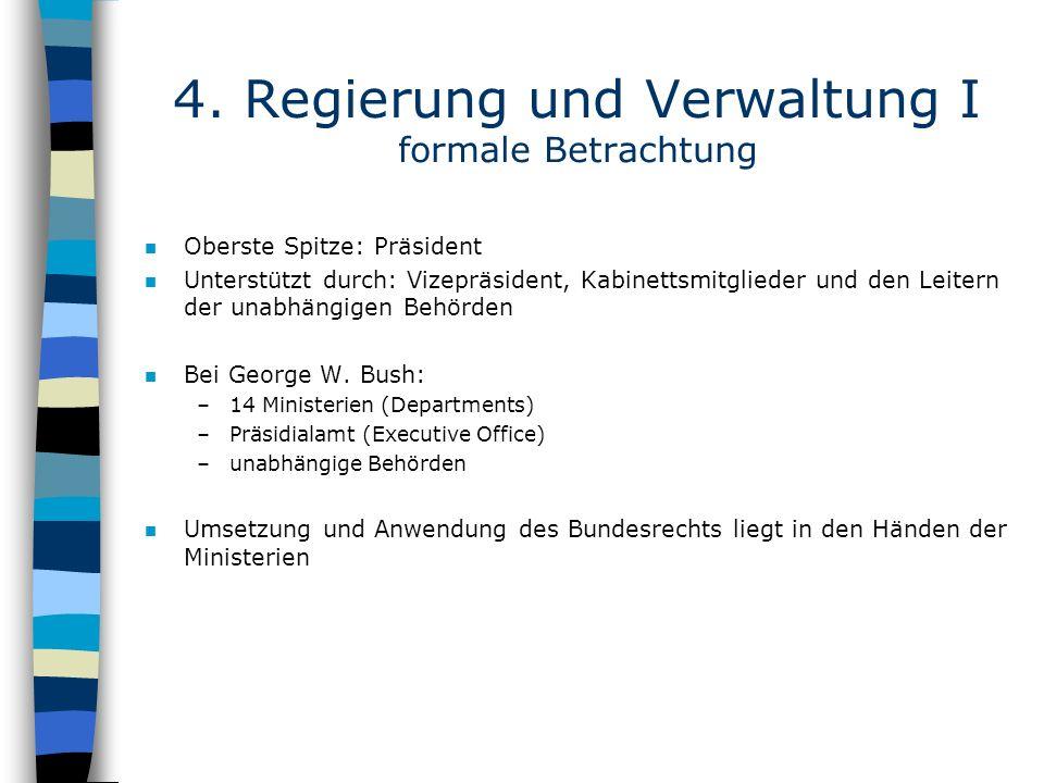 4. Regierung und Verwaltung I formale Betrachtung