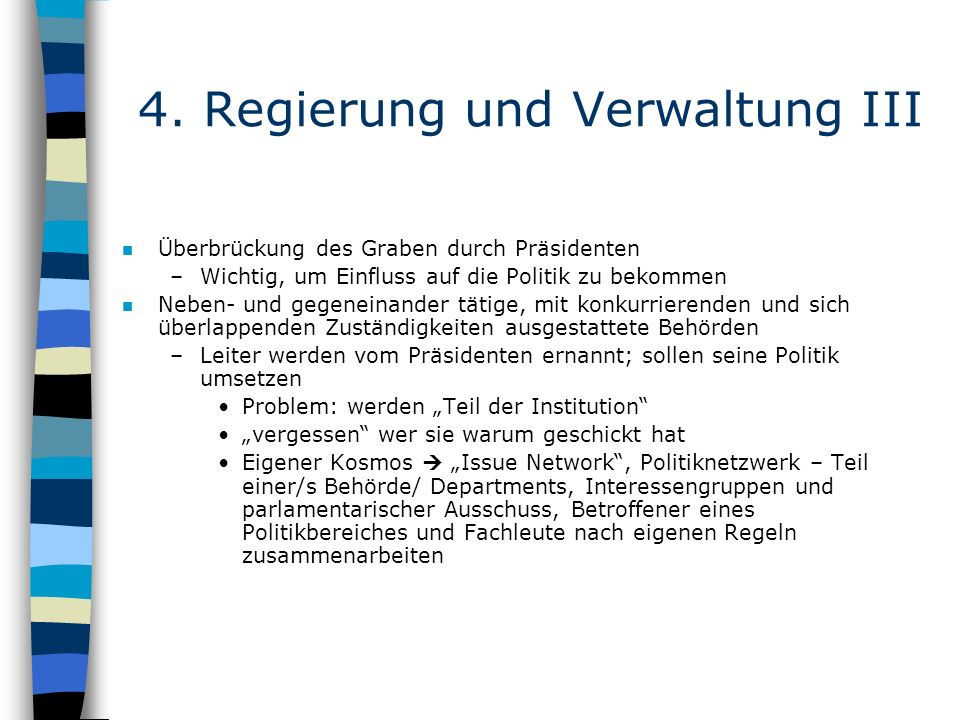 4. Regierung und Verwaltung III