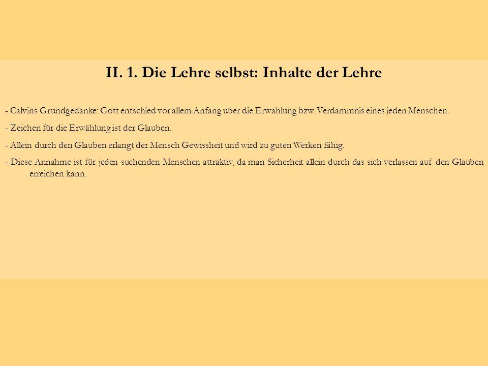 II. 1. Die Lehre selbst: Inhalte der Lehre