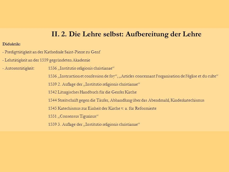 II. 2. Die Lehre selbst: Aufbereitung der Lehre
