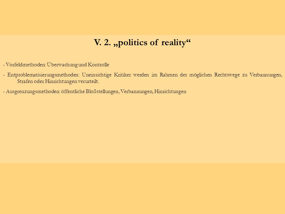 "V. 2. ""politics of reality"