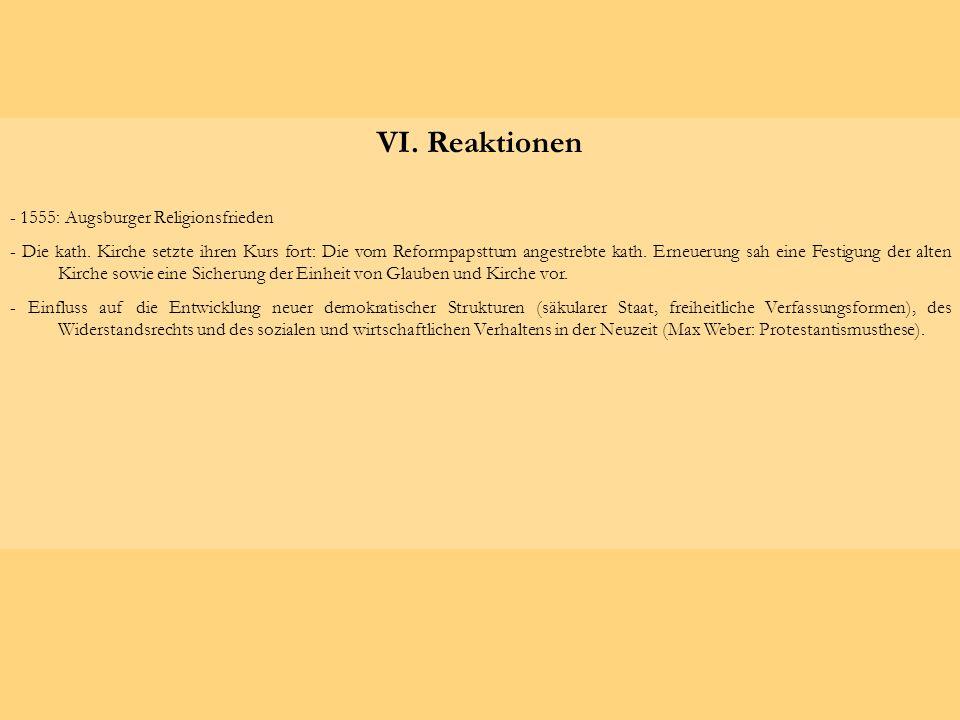 VI. Reaktionen - 1555: Augsburger Religionsfrieden