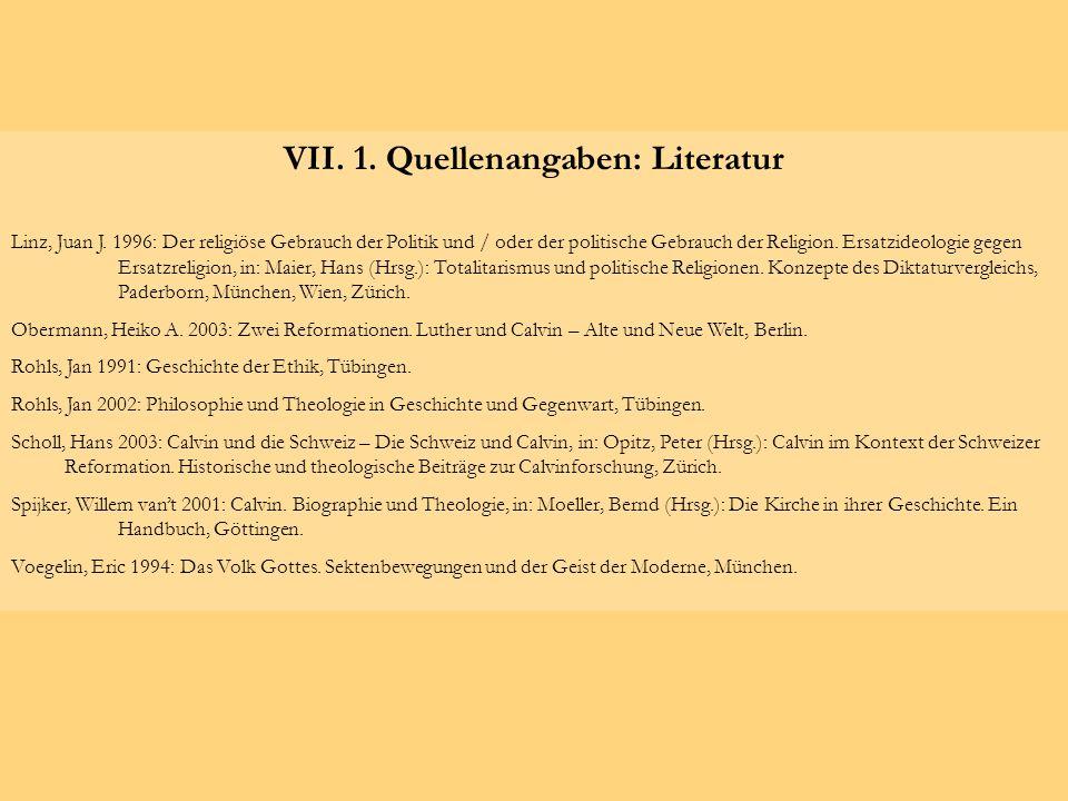 VII. 1. Quellenangaben: Literatur