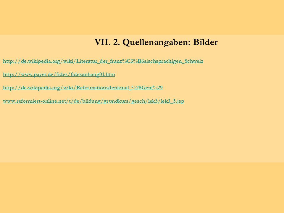 VII. 2. Quellenangaben: Bilder