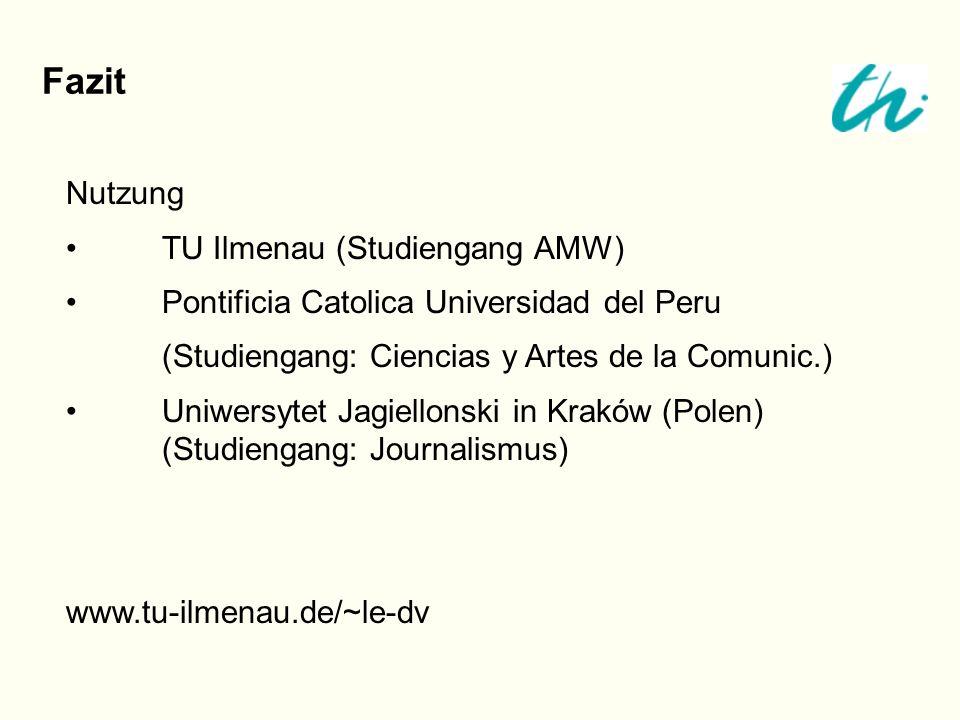 Fazit Nutzung • TU Ilmenau (Studiengang AMW)
