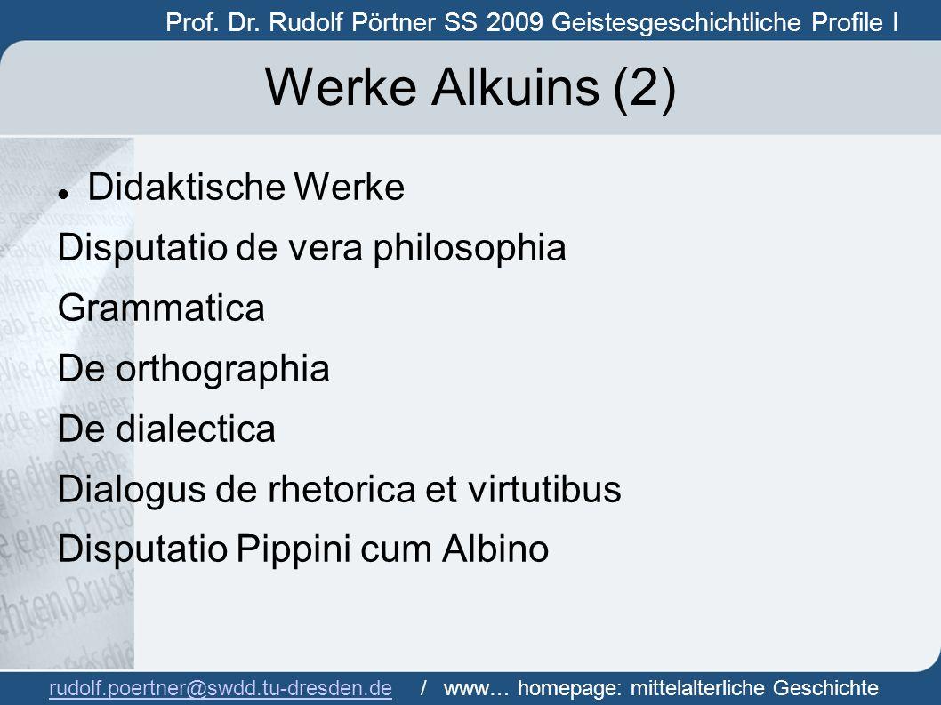 Werke Alkuins (2) Didaktische Werke Disputatio de vera philosophia