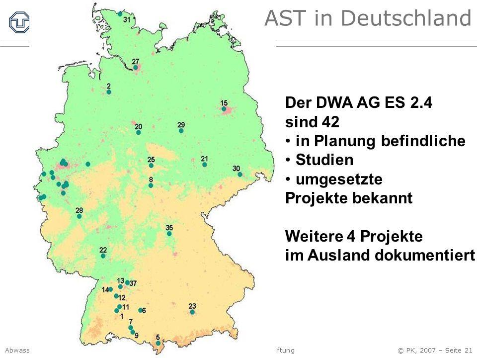 AST in Deutschland Der DWA AG ES 2.4 sind 42 in Planung befindliche