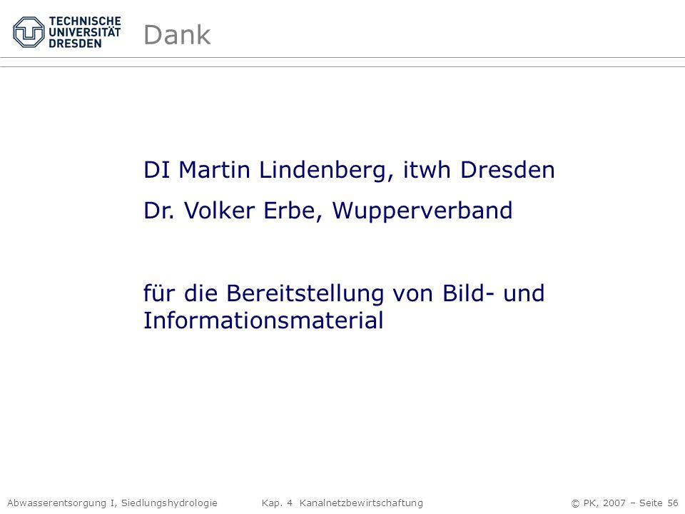 Dank DI Martin Lindenberg, itwh Dresden Dr. Volker Erbe, Wupperverband