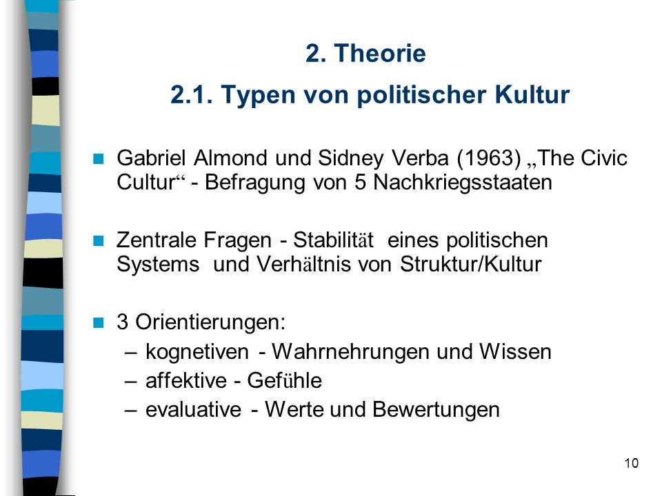 2. Theorie 2.1. Typen von politischer Kultur