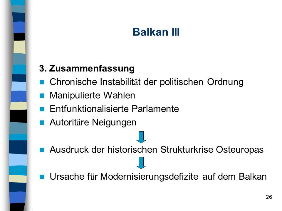 Balkan III 3. Zusammenfassung