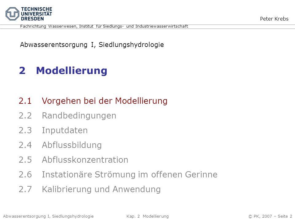 2 Modellierung 2.1 Vorgehen bei der Modellierung 2.2 Randbedingungen