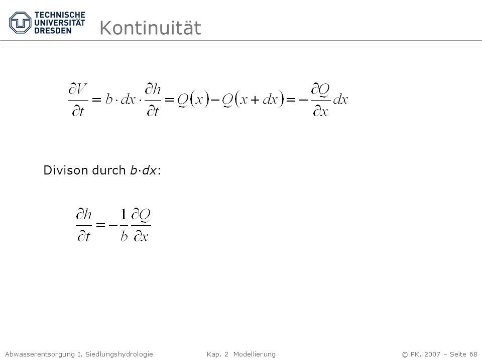 Kontinuität Divison durch b·dx: