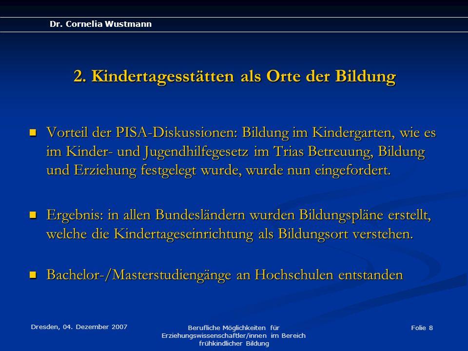 2. Kindertagesstätten als Orte der Bildung