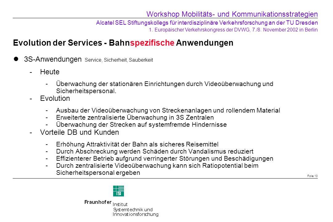 Evolution der Services - Bahnspezifische Anwendungen