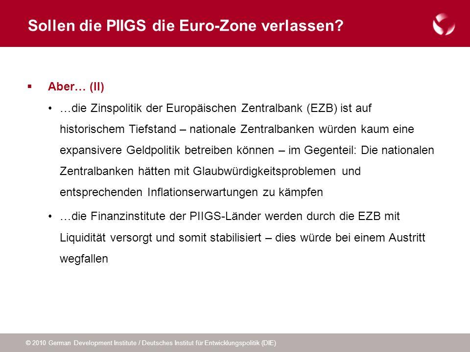 Sollen die PIIGS die Euro-Zone verlassen