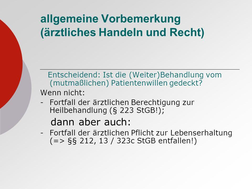 allgemeine Vorbemerkung (ärztliches Handeln und Recht)