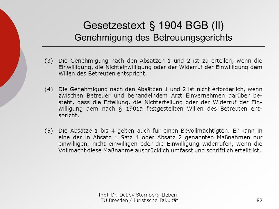 Gesetzestext § 1904 BGB (II) Genehmigung des Betreuungsgerichts