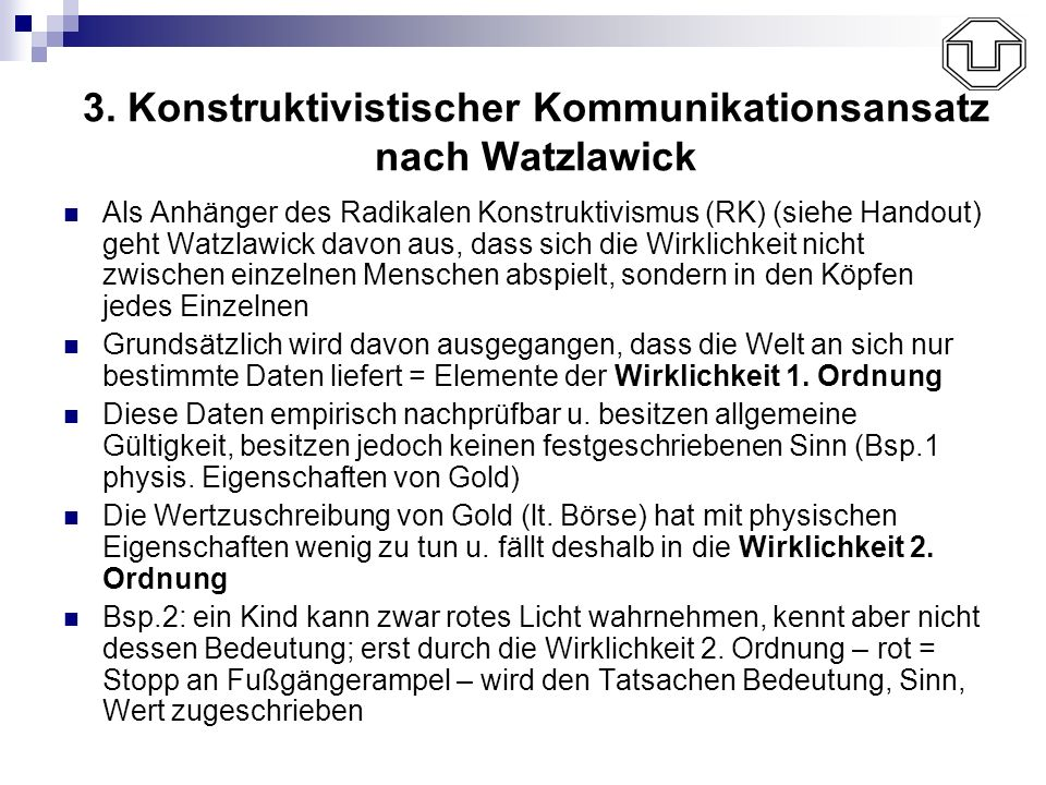 3. Konstruktivistischer Kommunikationsansatz nach Watzlawick