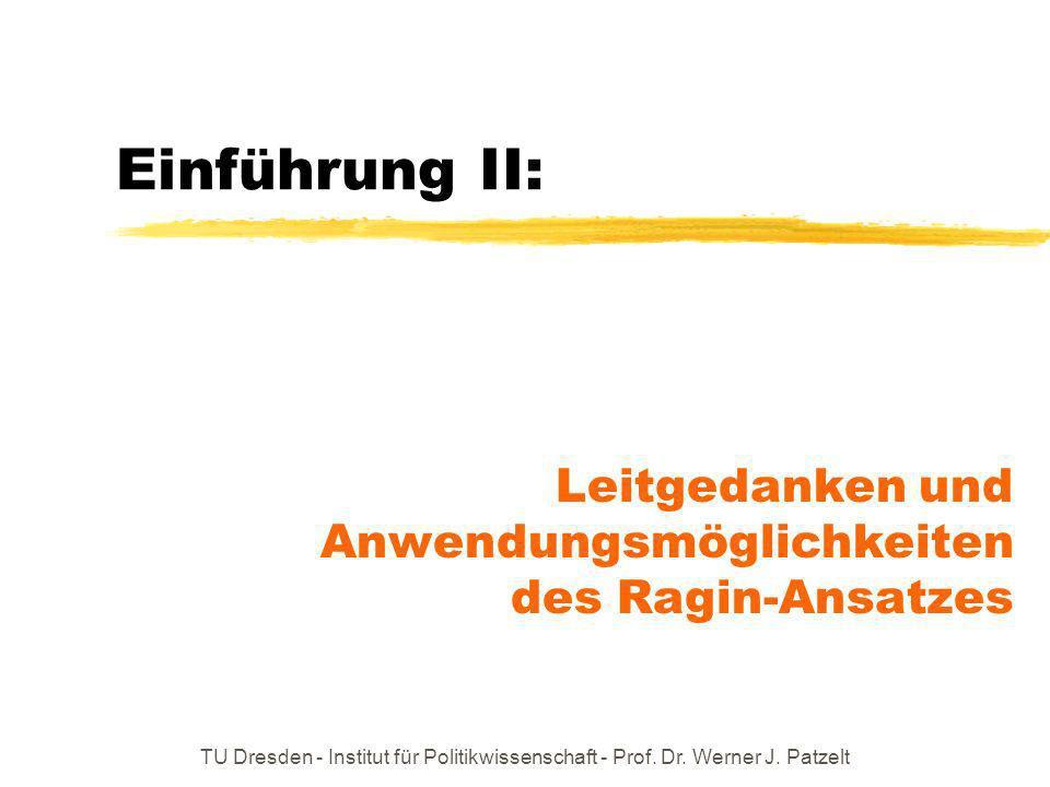 Leitgedanken und Anwendungsmöglichkeiten des Ragin-Ansatzes