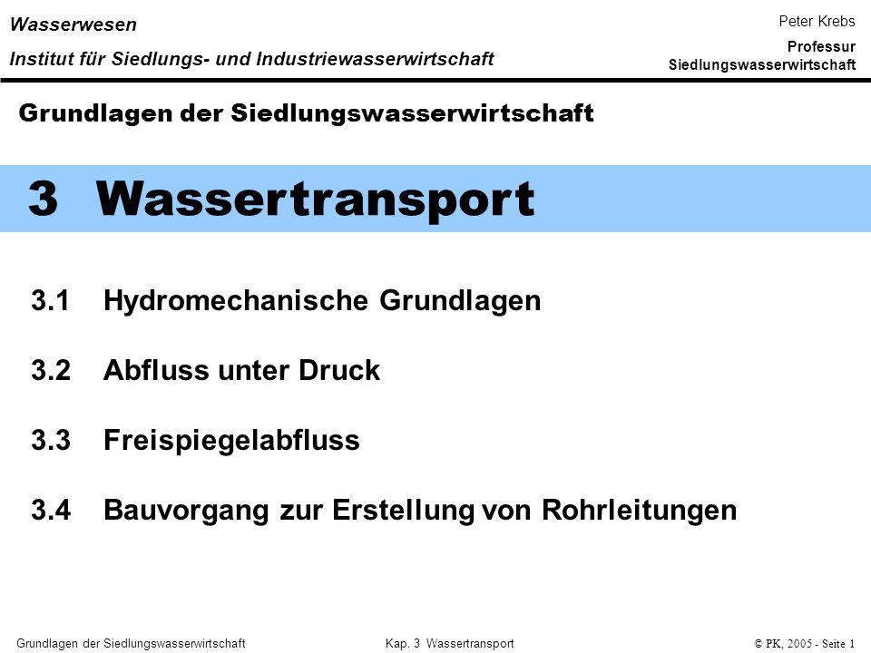 3 Wassertransport 3.1 Hydromechanische Grundlagen