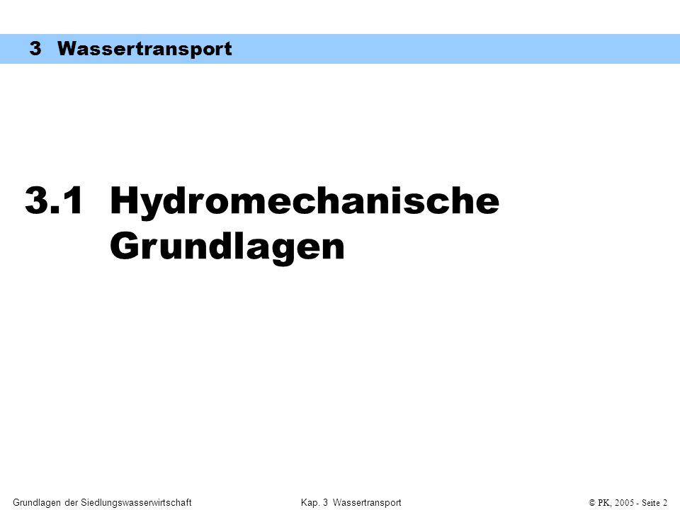 3.1 Hydromechanische Grundlagen