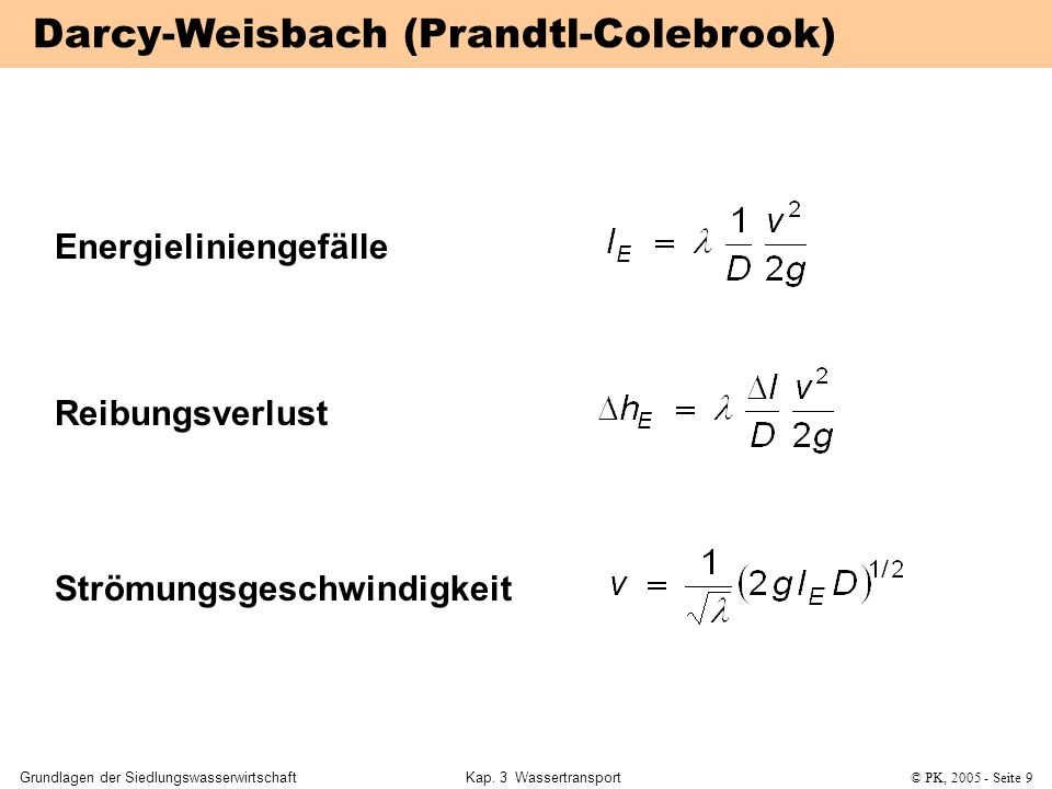 Darcy-Weisbach (Prandtl-Colebrook)