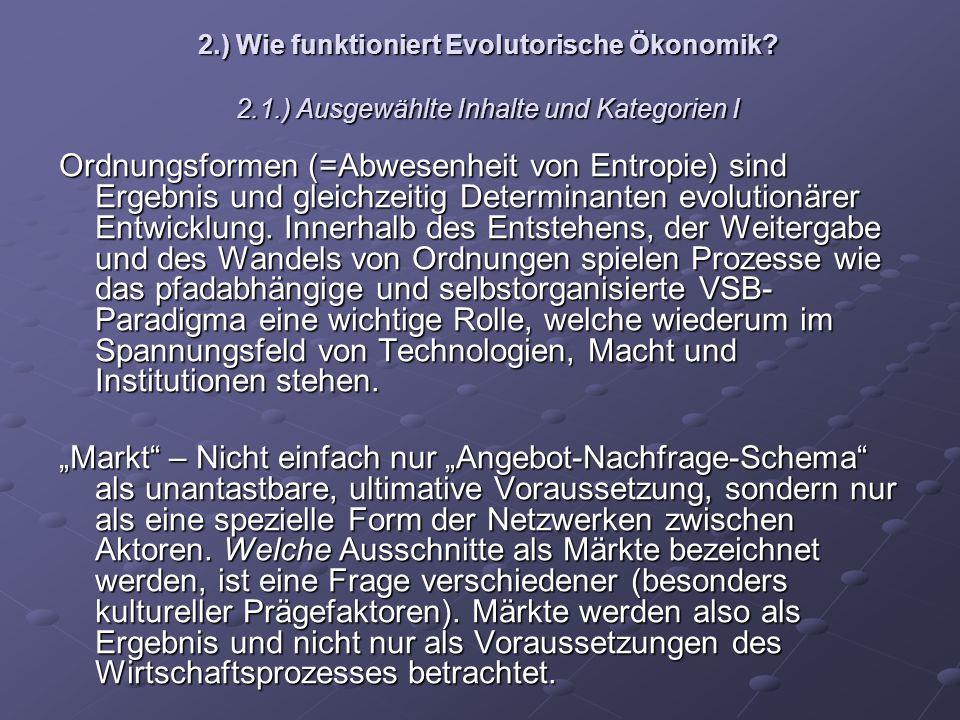 2. ) Wie funktioniert Evolutorische Ökonomik. 2. 1