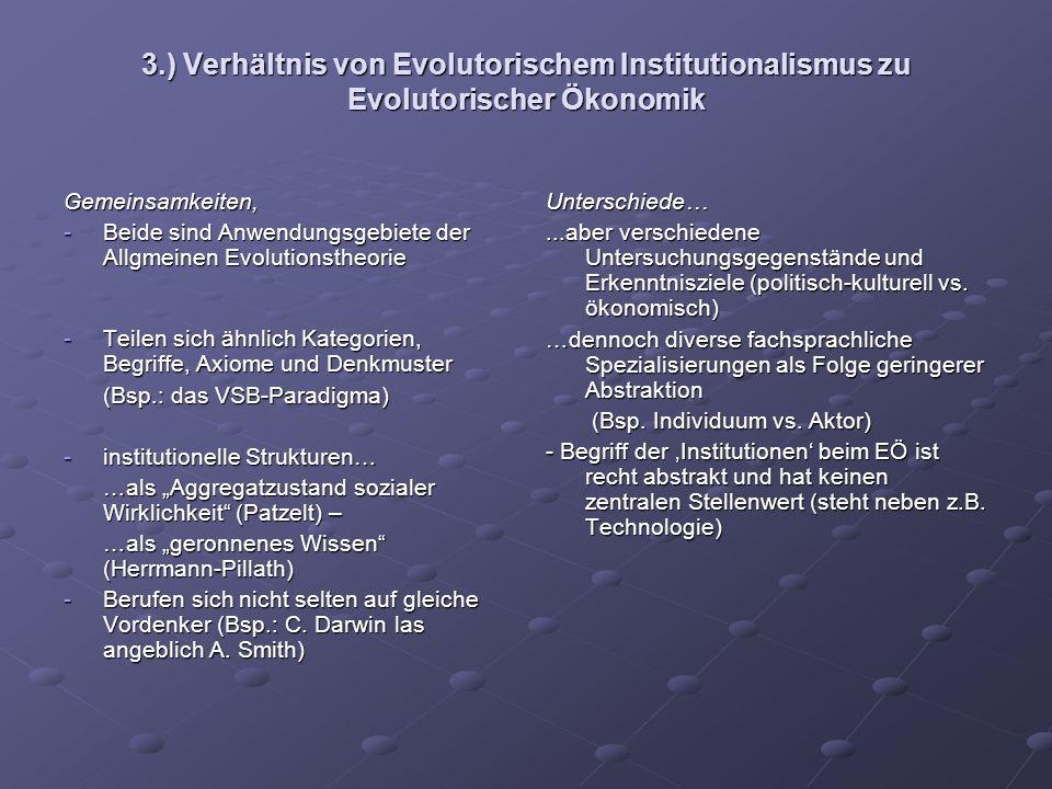 3.) Verhältnis von Evolutorischem Institutionalismus zu Evolutorischer Ökonomik