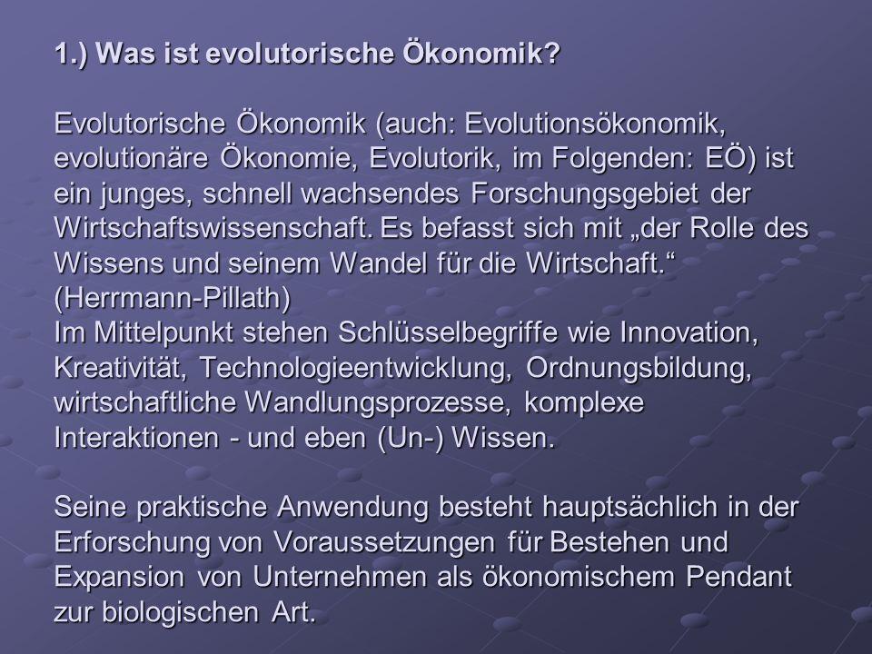 1. ) Was ist evolutorische Ökonomik