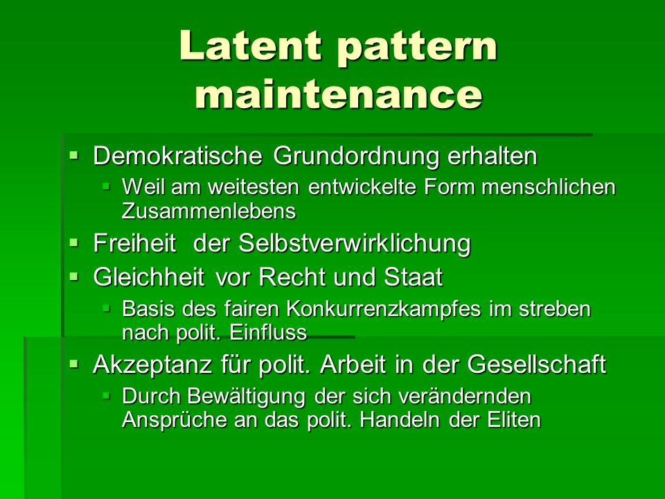 Latent pattern maintenance