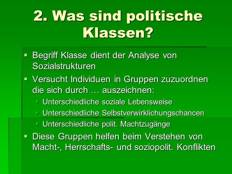 2. Was sind politische Klassen